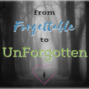 from Forgettable to UnForgotten